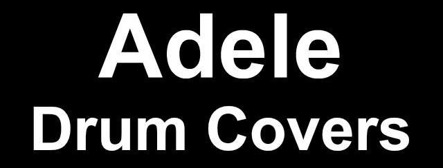 Adele drum covers