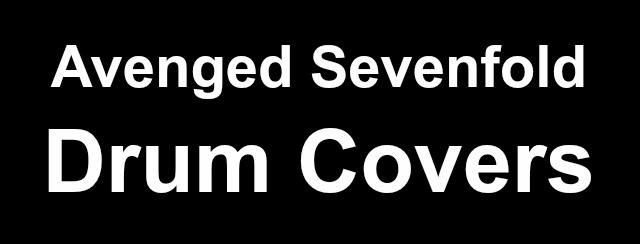 Avenged Sevenfold drum covers