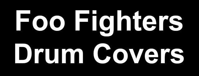 Foo Fighters drum covers