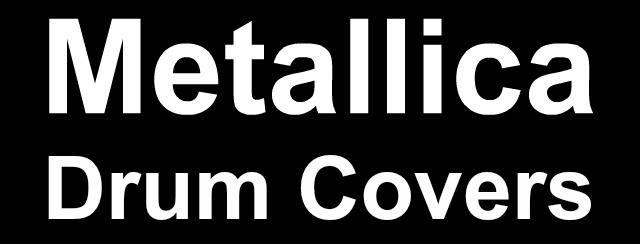 Metallica drum covers